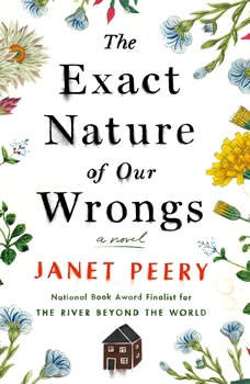 The Exact Nature of Our Wrongs, Janet Peery