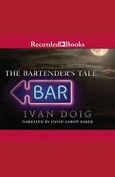 The Bartender's Tale, Ivan Doig