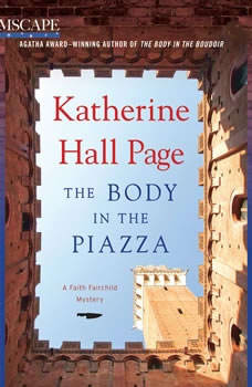 The Body in the Piazza: A Faith Fairchild Mystery, Katherine Hall Page