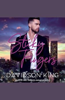 Sticky Fingers, Davidson King