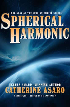 Spherical Harmonic, Catherine Asaro
