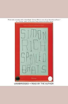 Spoiled Brats: Stories, Simon Rich