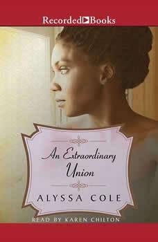 An Extraordinary Union, Alyssa Cole