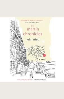The Martin Chronicles, John Fried