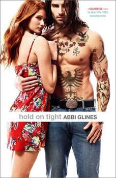 Hold On Tight, Abbi Glines