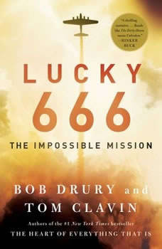 Lucky 666: The Impossible Mission, Bob Drury