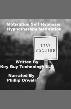 Motivation Self Hypnosis Hypnotherapy Meditation, Key Guy Technology LLC