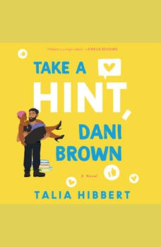 Take a Hint, Dani Brown: A Novel, Talia Hibbert