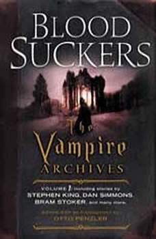Bloodsuckers: The Vampire Archives, Volume 1, Otto Penzler