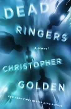 Dead Ringers, Christopher Golden