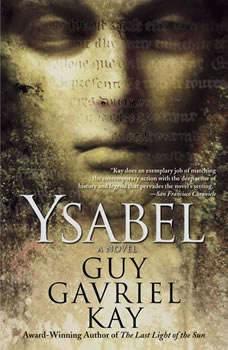 Ysabel, Guy Gavriel Kay