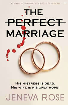 Perfect Marriage, The: a completely gripping psychological suspense, Jeneva Rose
