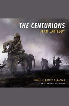 The Centurions, Jean Larteguy