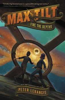 Max Tilt: Fire the Depths, Peter Lerangis