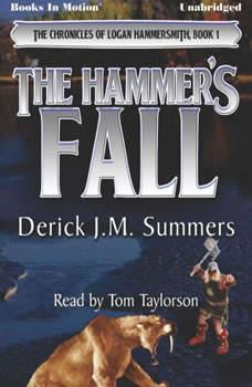 The Hammer's Fall, Derick J.M. Summers