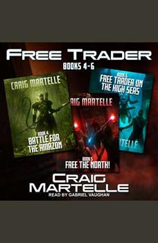 Free Trader Box Set: Books 4 - 6, Craig Martelle