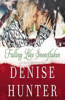 Falling Like Snowflakes, Denise Hunter