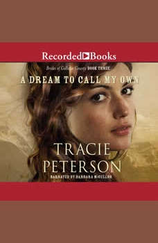 A Dream to Call My Own, Tracie Peterson