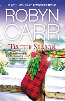 'Tis the Season, Robyn Carr