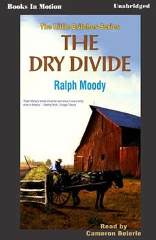 Dry Divide, Ralph Moody