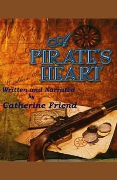A Pirate's Heart, Catherine Friend
