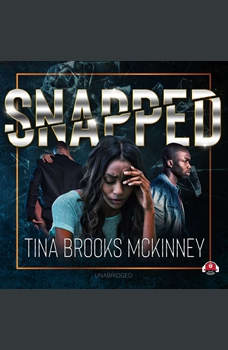 Snapped, Tina Brooks McKinney