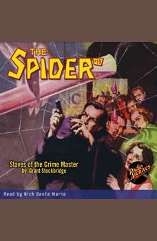 Spider #19 Slaves of the Crime Master, The, Grant Stockbridge