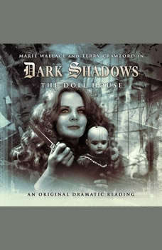 Dark Shadows - The Doll House, James Goss