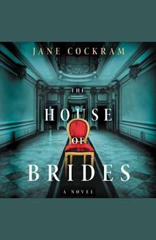 The House of Brides: A Novel, Jane Cockram