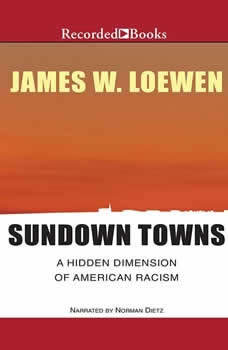 Sundown Towns: A Hidden Dimension of American Racism, James Loewen