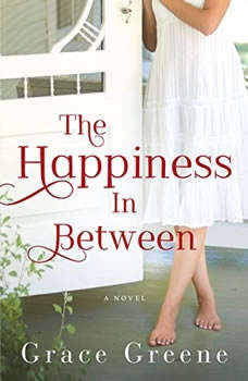 The Happiness In Between, Grace Greene