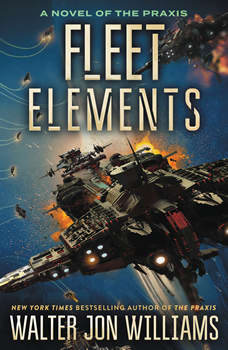 Fleet Elements, Walter Jon Williams