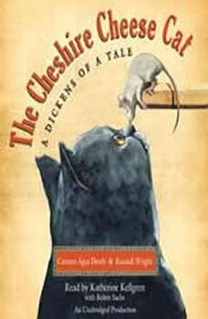 The Cheshire Cheese Cat: A Dickens of a Tale, Carmen Agra Deedy
