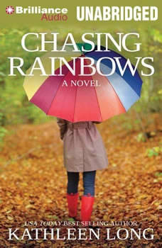 Chasing Rainbows, Kathleen Long