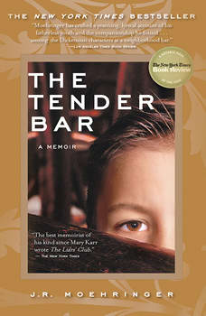 The Tender Bar: A Memoir, J. R. Moehringer