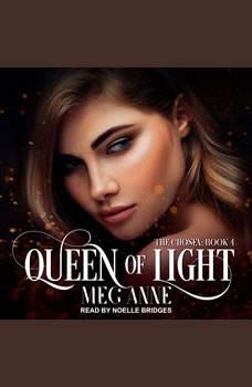 Queen of Light, Meg Anne