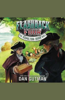 Flashback Four #4: The Hamilton-Burr Duel, Dan Gutman