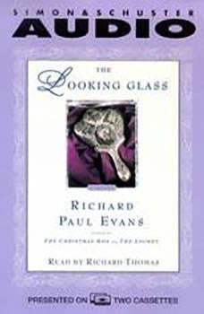 The Looking Glass, Richard Paul Evans