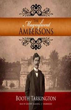 The Magnificent Ambersons, Booth Tarkington