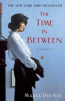 The Time In Between, Maria Duenas