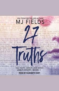 27 Truths: Ava's Story Ava's Story, MJ Fields