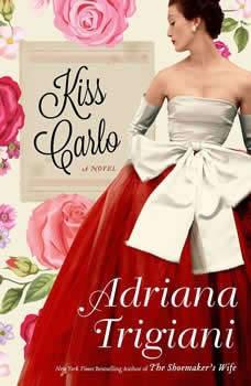 Kiss Carlo, Adriana Trigiani