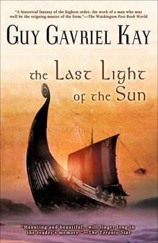 The Last Light of the Sun, Guy Gavriel Kay