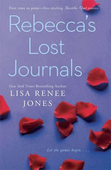 Rebecca's Lost Journals, Volumes 1-4, Lisa Renee Jones