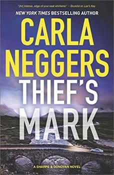 Thief's Mark: (Sharpe & Donovan), Carla Neggers