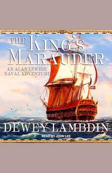 The King's Marauder, Dewey Lambdin