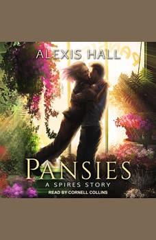 Pansies, Alexis Hall