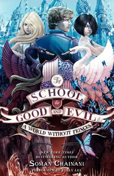 The School for Good and Evil #2: A World without Princes, Soman Chainani