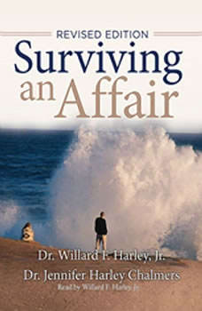 Surviving an Affair, Willard F. Harley