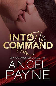 Into His Command, Angel Payne